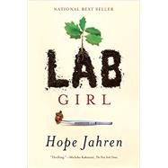 Lab Girl by Jahren, Hope, 9781101874936