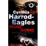 Hard Going by Harrod-Eagles, Cynthia, 9781847514936