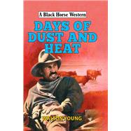 Days of Dust and Heat by Young, Walton, 9780719824937