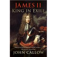 James II by Callow, John, 9780750964937