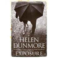 Exposure by Dunmore, Helen, 9780802124937