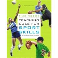 Teaching Cues for Sport Skills for Secondary School Students by Fronske, Hilda A., Ed.D., 9780321734938
