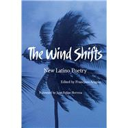 The Wind Shifts: New Latino Poetry 9780816524938N