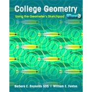College Geometry: Using the Geometer's Sketchpad, 1st Edition by Barbara E. Reynolds; William E. Fenton, 9780470534939