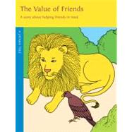 The Value of Friends by Dharma Publishing; Meller, Eric, 9780898004939