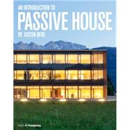 An Introduction to Passive House by Bere,Justin, 9781859464939