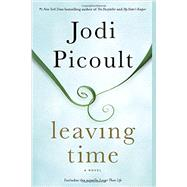 Leaving Time (with bonus novella Larger Than Life) by Picoult, Jodi, 9780345544940