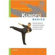 Kungfu Basics by Eng, Paul, 9780804834940