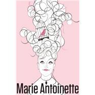 Marie Antoinette by Adjmi, David, 9781559364942