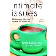 Intimate Issues by DILLOW, LINDAPINTUS, LORRAINE, 9780307444943