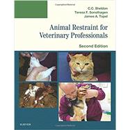 Animal Restraint for Veterinary Professionals by Sheldon, C. C., 9780323354943