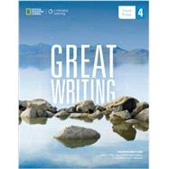 Great Writing 4 Great Essays by Folse, Keith S.; Muchmore-Vokoun, April; Solomon, Elena Vestri, 9781285194943