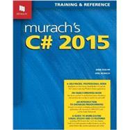 Murach's C# 2015 by Boehm, Anne; Murach, Joel, 9781890774943