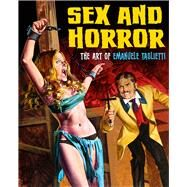 Sex and Horror by Taglietti, Emanuele (ART); Alfrey, Mark, 9780957664944