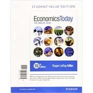 Economics Today The Macro View, Student Value Edition Plus MyLab Economics with Pearson eText --Access Card Package by Miller, Roger LeRoy, 9780134004945