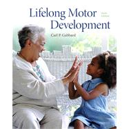 Lifelong Motor Development by Gabbard, Carl P., 9780321734945