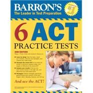Barron's 6 Act Practice Tests by Prince, Patsy J.; Giovannini, James D., 9781438004945