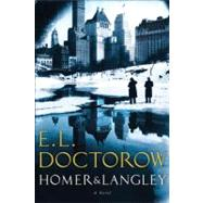 Homer & Langley by DOCTOROW, E.L., 9781400064946