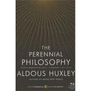 The Perennial Philosophy by Huxley, Aldous, 9780061724947
