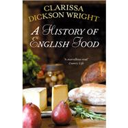 A History of English Food by Unknown, 9780099514947