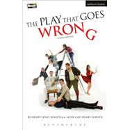 The Play That Goes Wrong 3rd Edition by Lewis, Henry; Shields, Henry; Sayer, Jonathan, 9781474244947
