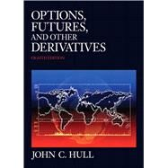 Options, Futures, and Other Derivatives by Hull, John C., 9780132164948