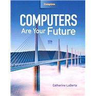 Computers Are Your Future Complete by Laberta, Catherine, 9780132544948