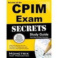 Secrets of the CPIM Exam by Mometrix Media LLC, 9781609714949
