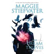 The Dream Thieves by Stiefvater, Maggie, 9780545424950