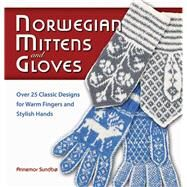 Norwegian Mittens and Gloves by Sundbo, Annemor, 9781570764950