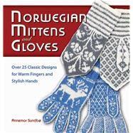 Norwegian Mittens and Gloves by Sundbo, Annemor, 9781570764950
