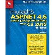 MURACH'S ASP.NET 4.6 WEB PROG.W/C# 2015 by Unknown, 9781890774950