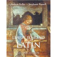 Learn to Read Latin by Keller, Andrew; Russell, Stephanie, 9780300194951