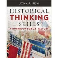 Historical Thinking Skills by Irish, John P., 9780393264951