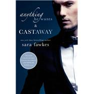 Anything He Wants & Castaway by Fawkes, Sara, 9781250054951