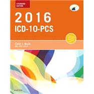 ICD-10-PCS 2016: Standard Edition by Buck, Carol J., 9781455774951