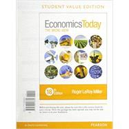 Economics Today The Micro View, Student Value Edition Plus MyEconLab with Pearson eText -- Access Card Package by Miller, Roger LeRoy, 9780134004952
