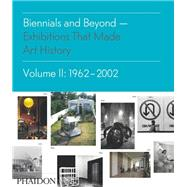 Biennials and Beyond by Altshuler, Bruce, 9780714864952