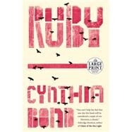 Ruby (Oprah's Book Club 2.0) by Bond, Cynthia, 9780804194952