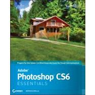Adobe Photoshop CS6 Essentials by Onstott, Scott, 9781118094952
