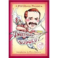 Will Shortz Presents Sweetheart Sudoku 200 Easy to Hard Puzzles by Shortz, Will; Shortz, Will, 9781250044952