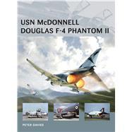 Usn Mcdonnell Douglas F-4 Phantom II by Davies, Peter E.; Tooby, Adam; Morshead, Henry, 9781472804952