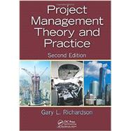 Project Management Theory and Practice, Second Edition by Richardson; Gary L., 9781482254952