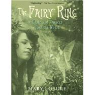 The Fairy Ring by Losure, Mary, 9780763674953