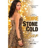 Stone Cold Liar by NOIRE, 9781617734953