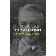 Roland Barthes by Stafford, Andy, 9781780234953