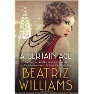 A Certain Age by Williams, Beatriz, 9780062404954