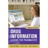 Drug Information: A Guide for Pharmacists, Fourth Edition by Malone, Patrick; Kier, Karen; Stanovich, John, 9780071624954
