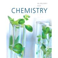 Chemistry by McMurry, John E.; Fay, Robert C., 9780321704955