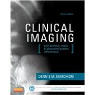Clinical Imaging: With Skeletal, Chest, and Abdominal Pattern Differentials by Marchiori, Dennis M., Ph.D., 9780323084956